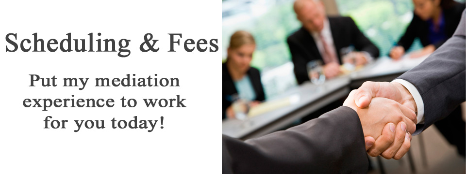 Mediation Fees & Scheduling
